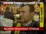 Bilardo Osman'dan Tüyolar