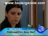 Fatmagülün Suçu Ne 24. Bölüm Fragmanı Haberi online video izle