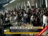 İsrail'den Estelle'ye müdahale