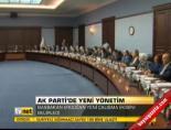 Ak Parti'de yeni yönetim