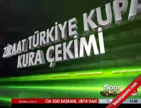 Ziraat Türkiye Kupası Eşleşmeleri - Kuraları (Fikstür 2013)