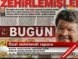 Bugün Gazetesi'nden Şok İddia: Turgut Özal Zehirlendi! online video izle