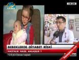 Bebeklerde diyabet riski online video izle