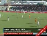 Tokatspor - Mersin İdmanyurdu: 0-1 Maçın Özeti (Ziraat Türkiye Kupası) online video izle
