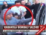 Bombacı kadın tutuklandı