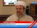 Görmez'den yılbaşı açıklamasıHaberi online video izle