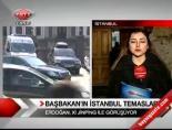 Başbakan'ın İstanbul Temaslıarı