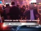 Esnaf- Polis Kavgası online video izle