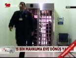 Mahkumlara Denetimli Serbestlik online video izle