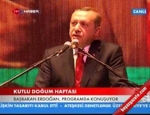 Başbakan Erdoğan'ın Kutlu Doğum konuşması