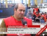 Tuzla'da patlama: 2 ölü online video izle