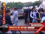Türkiye'de hayat durdu