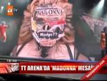 TT Arena'da 'Madonna' mesaisi