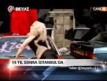 19 Yıl Sonra İstanbul'da