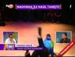 Madonna'nın Türk Dansçısına Tarkandan Teklif