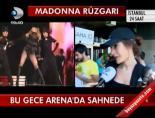 Madonna rüzgarı esecek