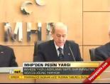 MHP'den peşin yargı