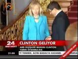 Clinton yarın İstanbul'a gelecek