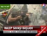 Halep Savaşı Başladı online video izle