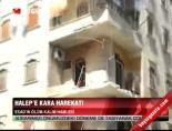 Halep'e kara harekatı online video izle