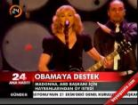 Madonna'dan Obama'ya destek
