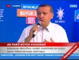 Başbakan Erdoğan'ın Konuşması -7 (AK Parti Kongresi)