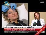 Migrene 'Botokslu' çözüm