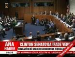 Clınton Senato'da ifade verdi  online video izle