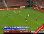 1461 Trabzon Bursaspor: 0-0 Maçın Özeti