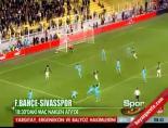 Sivasspor Fenerbahçe: 0-0 Maç Sonucu online video izle