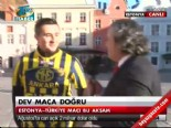 Türkiye Estonya Maçı Taraftar Yorumları  online video izle