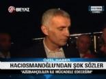 Hacıosmanoğlu: Aziz Yıldırım Önce Askerliğini Yapsın