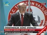Başbakan Erdoğan, Trabzon Öğretmenevi'nde Açıklamalarda Bulundu