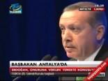 Başbakan Erdoğan: Antalya'ya CHP'nin Gerçek Yüzünü Gösterin