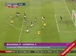 Bologna Juventus: 0-2 Maç Özeti
