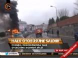 Halk Otobüsüne Saldırı  online video izle