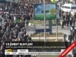 15 Şubat Olayları  online video izle