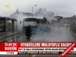Otobüslere Molotoflu Saldırı  online video izle