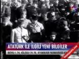 Atatürk ile ilgili yeni bilgiler  online video izle