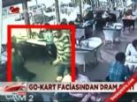 Go-kart faciasından dram çıktı  online video izle