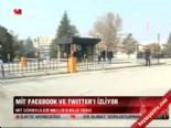 MİT, Facebook ve Twitter'ı izliyor