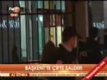 Başkent'te çifte saldırı