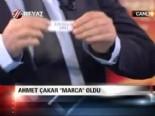 Ahmet Çakar 'Marca' oldu