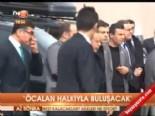 'Öcalan halkıyla buluşacak'