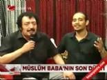 Müslüm Baba'nın son düeti