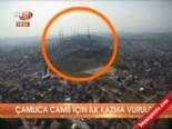 Çamlıca Camii için ilk kazma vuruldu  online video izle