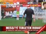 Messi'yi terleten kaleci