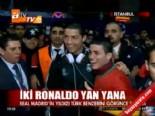 İki Ronaldo yan yana