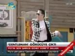 'Gentleman' görücüye çıktı