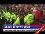 Demir Leydi'ye veda